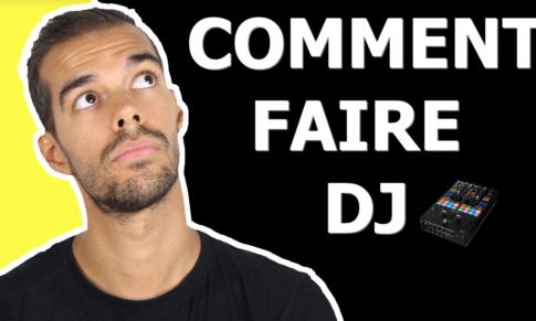 COMMENT FAIRE DJ SANS PERDRE DE TEMPS