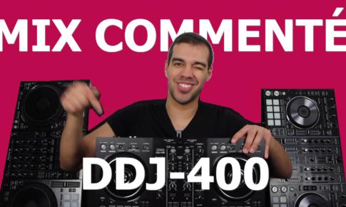 COMMENT MIXER SUR PIONEER DDJ-400 (mix commenté)